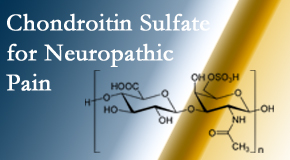 Minster Chiropractic Center finds chondroitin sulfate to be an effective addition to the relieving care of sciatic nerve related neuropathic pain.